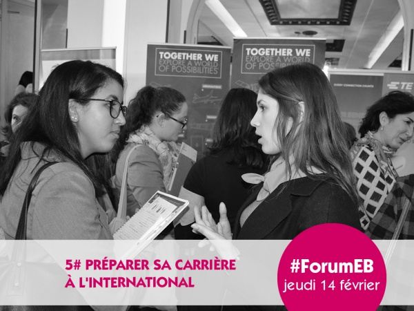 Forum Elles Bougent 2019 - RAISON N°5 : PRÉPARER SA CARRIÈRE À L'INTERNATIONAL