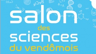 Salon des sciences du Vendômois