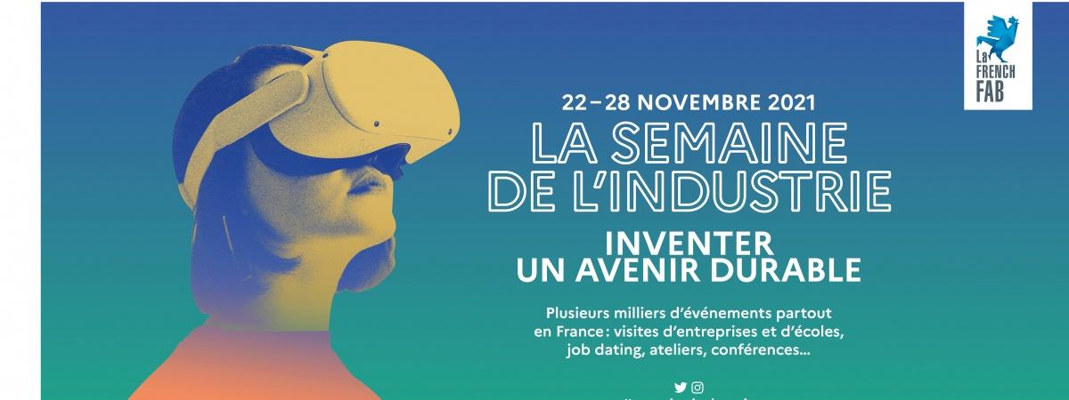 Participez à la Semaine de l'Industrie du 22 au 28 novembre 2021 !