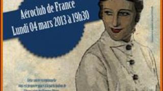 Les Soirées de l'Aéronautique « Les Femmes et l'aviation » Lundi 4 mars 2013