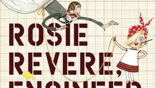 Un livre à découvrir : Rosie Revere, Engineer