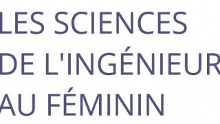 Les Sciences de l'Ingénieur au féminin en région Centre-Val-de-Loire