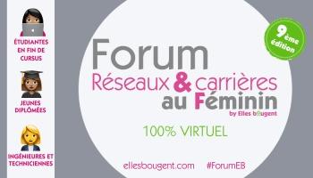 [Entreprises] Inscrivez-vous au Forum Réseaux et Carrières au Féminin 2021 #ForumEB